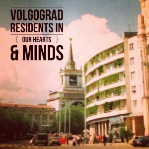 thinking of Volgograd