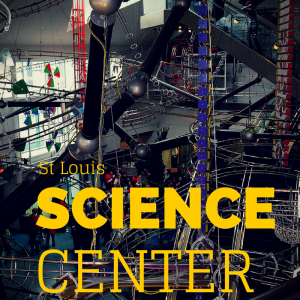 The St. Louis Science Center