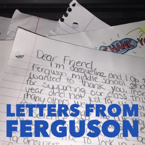letters from Ferguson
