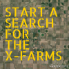 search of X-Farms