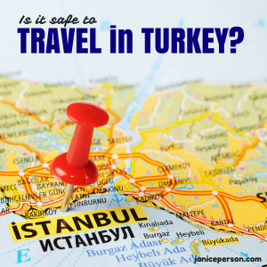 TRAVEL SAFETY in Turkey